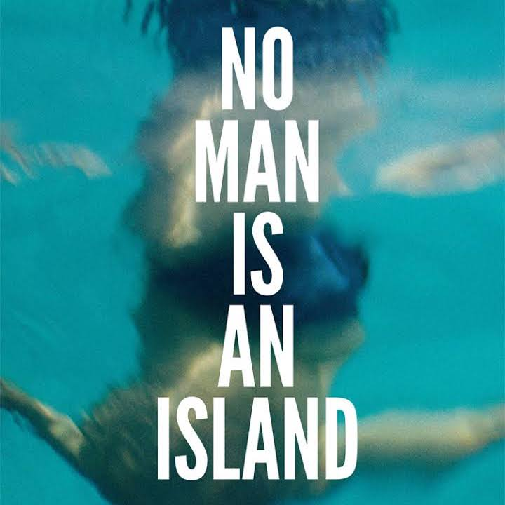 No Man Is an Island –